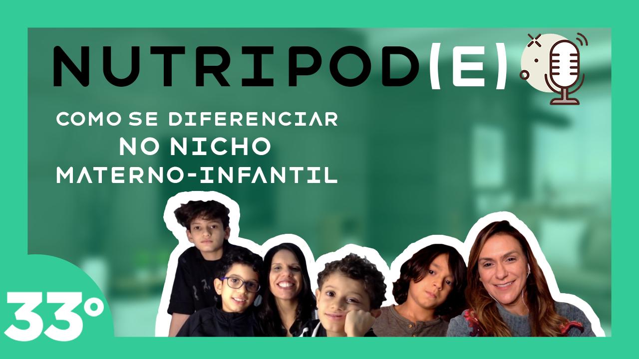 Podcast – Como se diferenciar no nicho materno-infantil